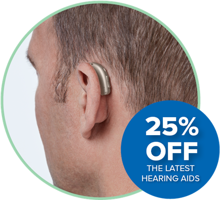25% off the latest hearing aids
