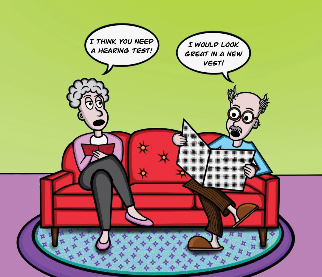 comic - I think you need a hearing test! I would look great in a new vest! free hearing tests