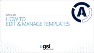 gsi-suite-edit-manage-templates-software-tutorial