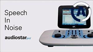 AudioStar Pro Speech-In-Noise Tutorial